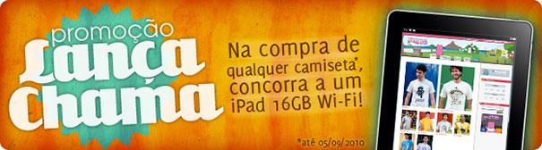 Photo of Promoção Lança Chama: compre uma camiseta e concorra a um iPad 16GB Wi-Fi
