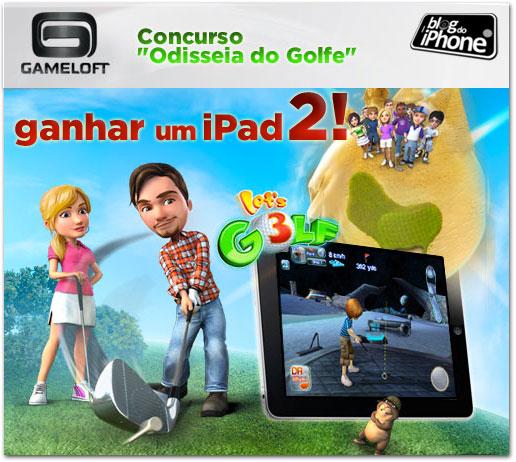 Photo of No lançamento do jogo Let's Golf 3, Gameloft dará um iPad 2 para a frase mais criativa