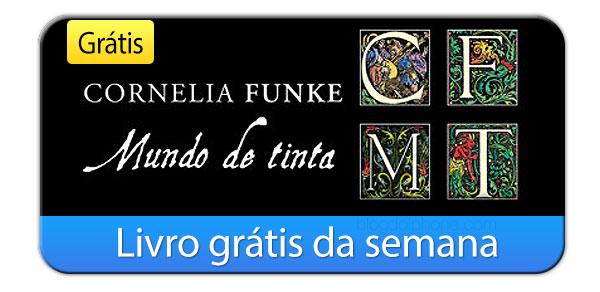 Photo of Livro grátis da semana: Mundo de Tinta, de Cornelia Funke