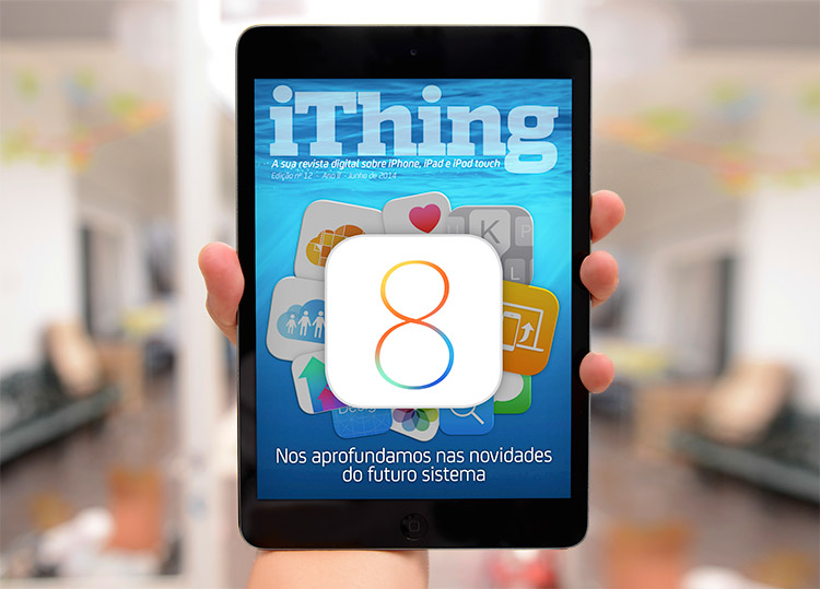 Photo of Já está no ar a edição de 1 ano da Revista iThing!