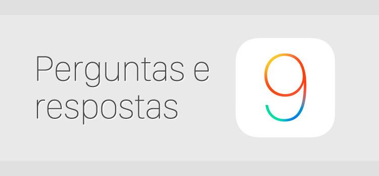 Photo of Dúvidas e respostas sobre a atualização do iOS 9