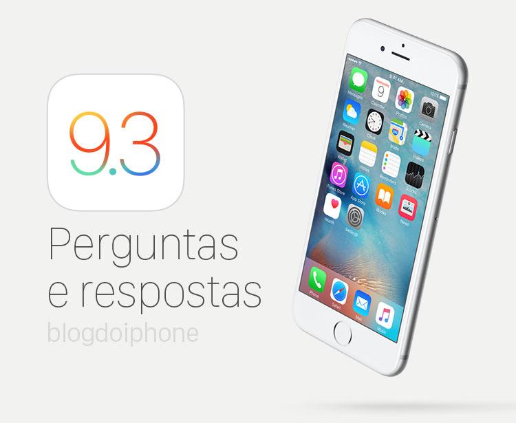 Photo of Perguntas e respostas sobre o iOS 9.3