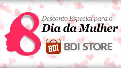 Photo of Mulheres hoje têm desconto na BDI Store!
