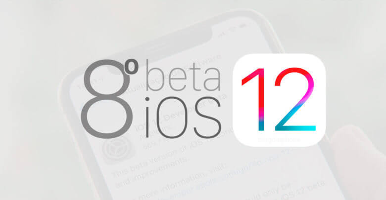 Photo of Apple disponibiliza para desenvolvedores o 8º beta do iOS 12