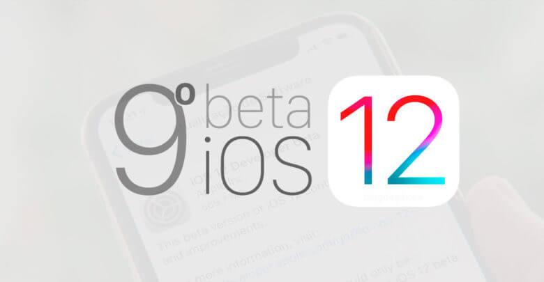 Photo of Apple libera o 9º beta do iOS 12 para desenvolvedores