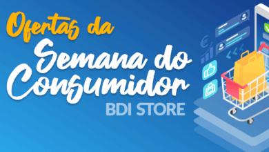 Photo of Aproveite as ofertas da Semana do Consumidor BDI Store!