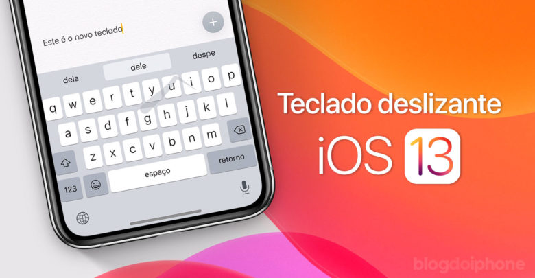 Photo of Como funciona o QuickPath, o teclado deslizante do iOS 13